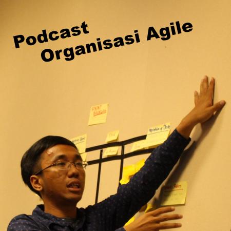 podcast-organisasi-agile